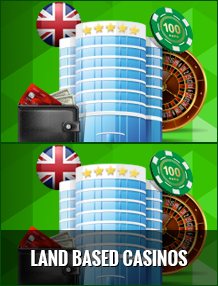 Land Based Casinos