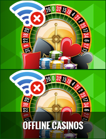 Offline Casinos